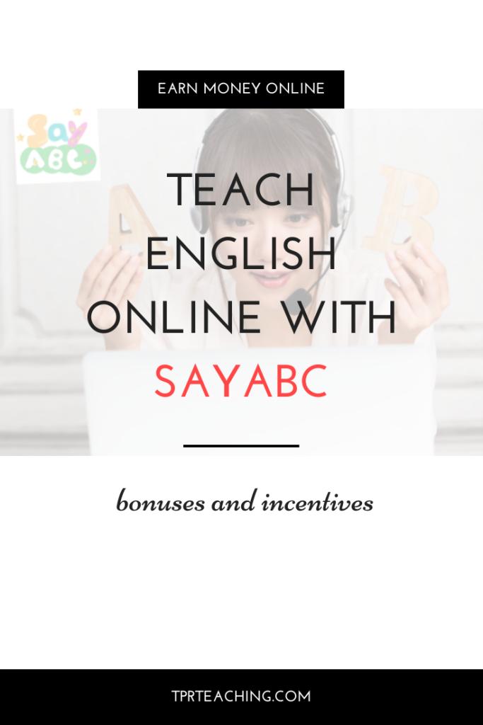 Teach English Online with Sayabc Bonuses and Incentives