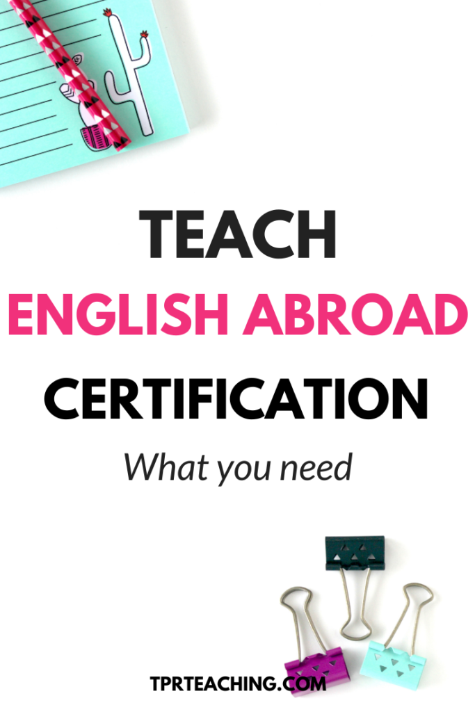 Teach English Abroad Certification - What You Need to Know