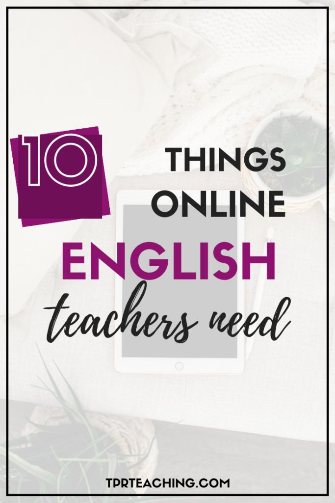 10 Things Online English Teachers Need