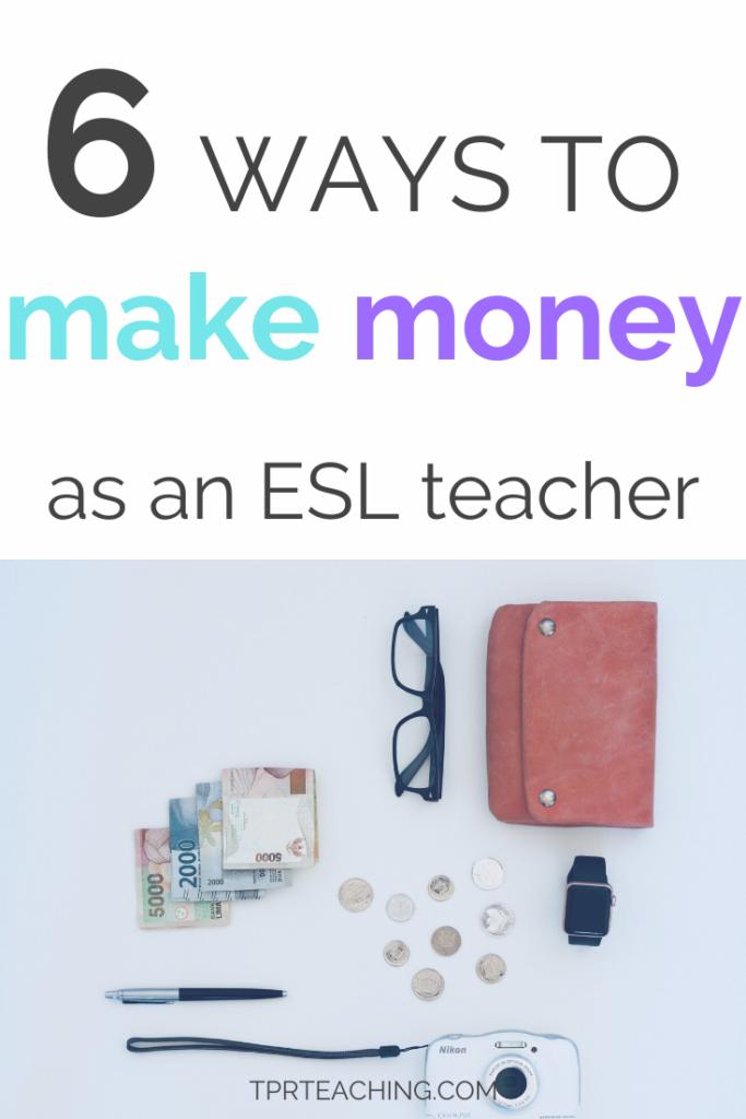 Make Money as an ESL Teacher