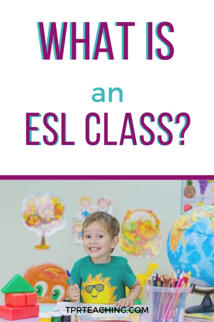 What is an ESL Class?