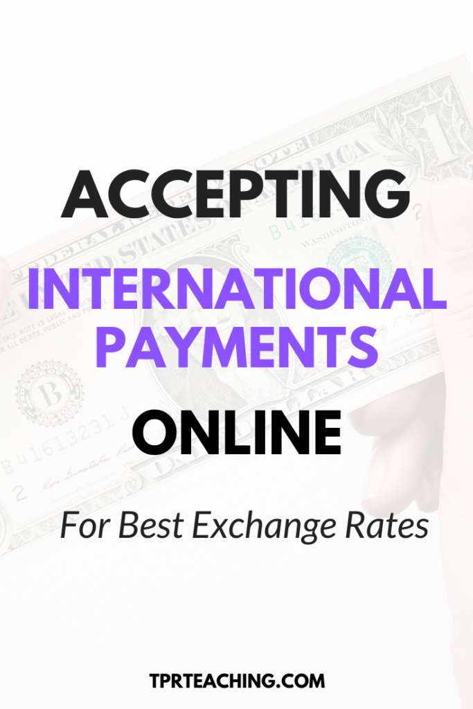 Accepting International Payments Online for Best Exchange Rates