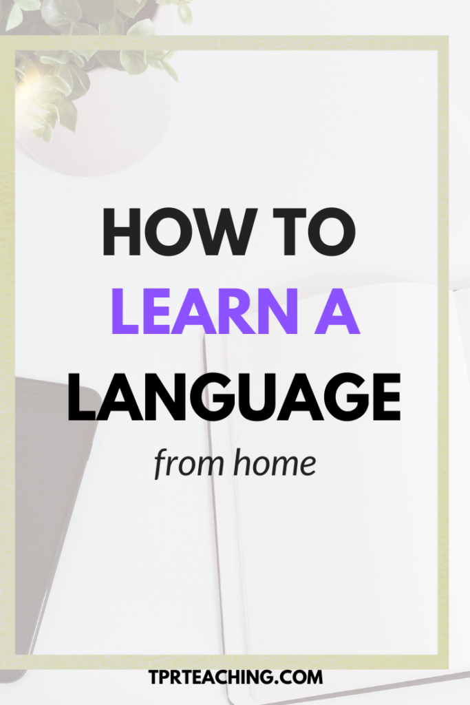 How to Learn a Foreign Language on Your Own