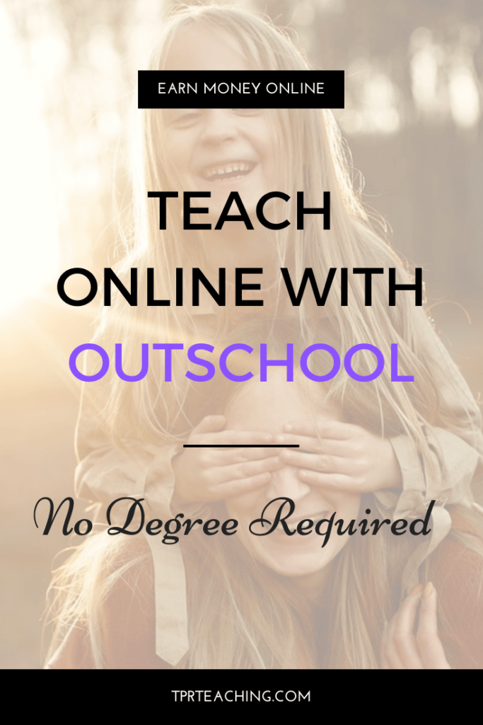Outschool for Teachers with No Degree