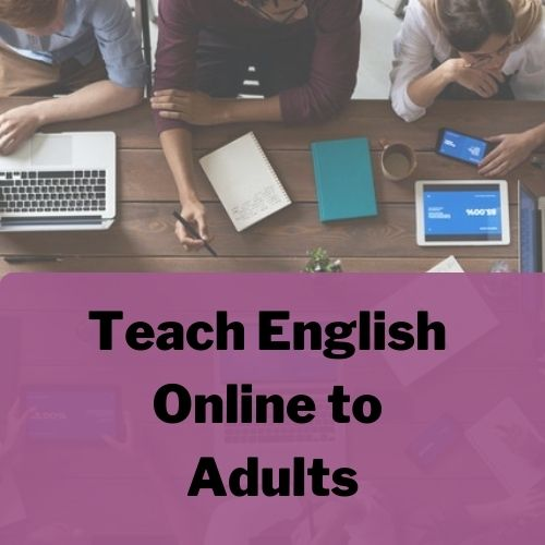 Teach English Online to Adults