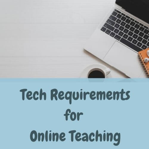 Technical Requirements for Online Teaching