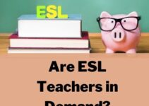 Are ESL Teachers in Demand Even During the Global Pandemic? (2021)