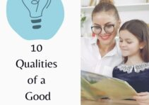 10 Remarkable Qualities of a Good Teacher