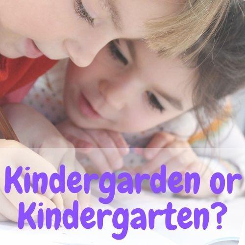 Kindergarden or Kindergarten